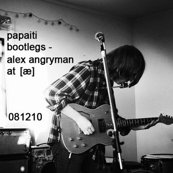Alex angryman live at [æ] 081210